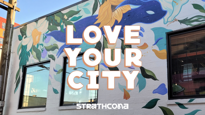 Love Your City - Strathcona.